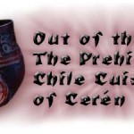 Out of the Ash: The Prehistoric Chile Cuisine of Cerén