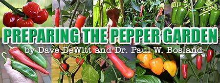Preparing the Pepper Garden, by Dave DeWitt and Dr. Paul W. Bosland