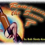 Romancing the Sauce