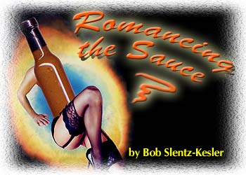 Romancing the Sauce, by Bob Slentz-Kesler
