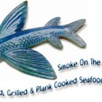 Smoke on the Water: Smoked, Grilled, and Plank-Cooked Seafood
