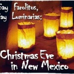 Christmas Eve Dishes from New Mexico (Original)