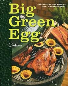 The Big Green Egg Cookbook
